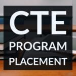 CTE Program Placement